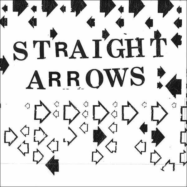 Straight Arrows - Out and Down b/w Francisee 7""