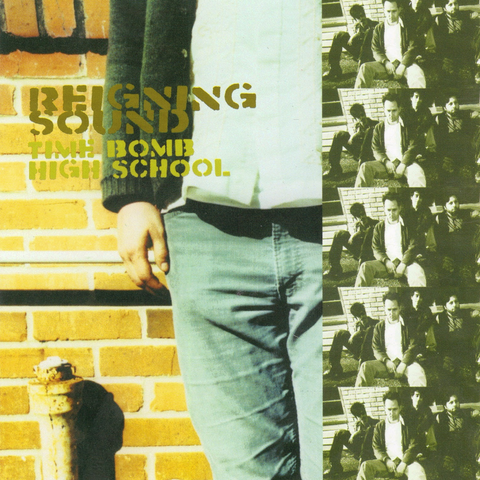Reigning Sound/Time Bomb High School