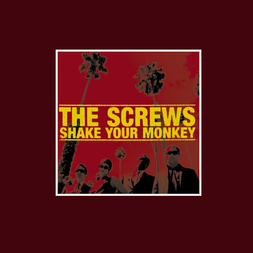 The Screws/Shake your Monkey