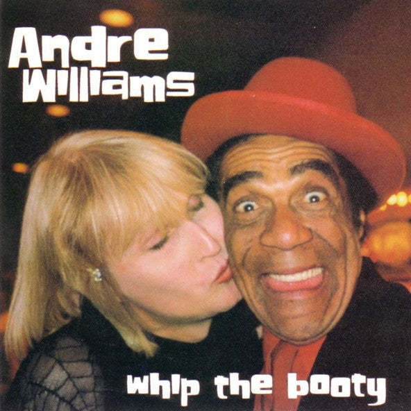 Andre Williams/Whip the Booty