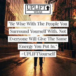 "UPLIFT ""Be Wise"" Instagram Quote"