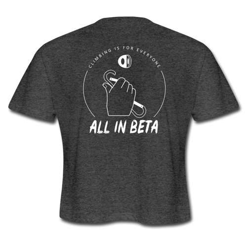 All In Beta - Women's Cropped T-Shirt - deep heather