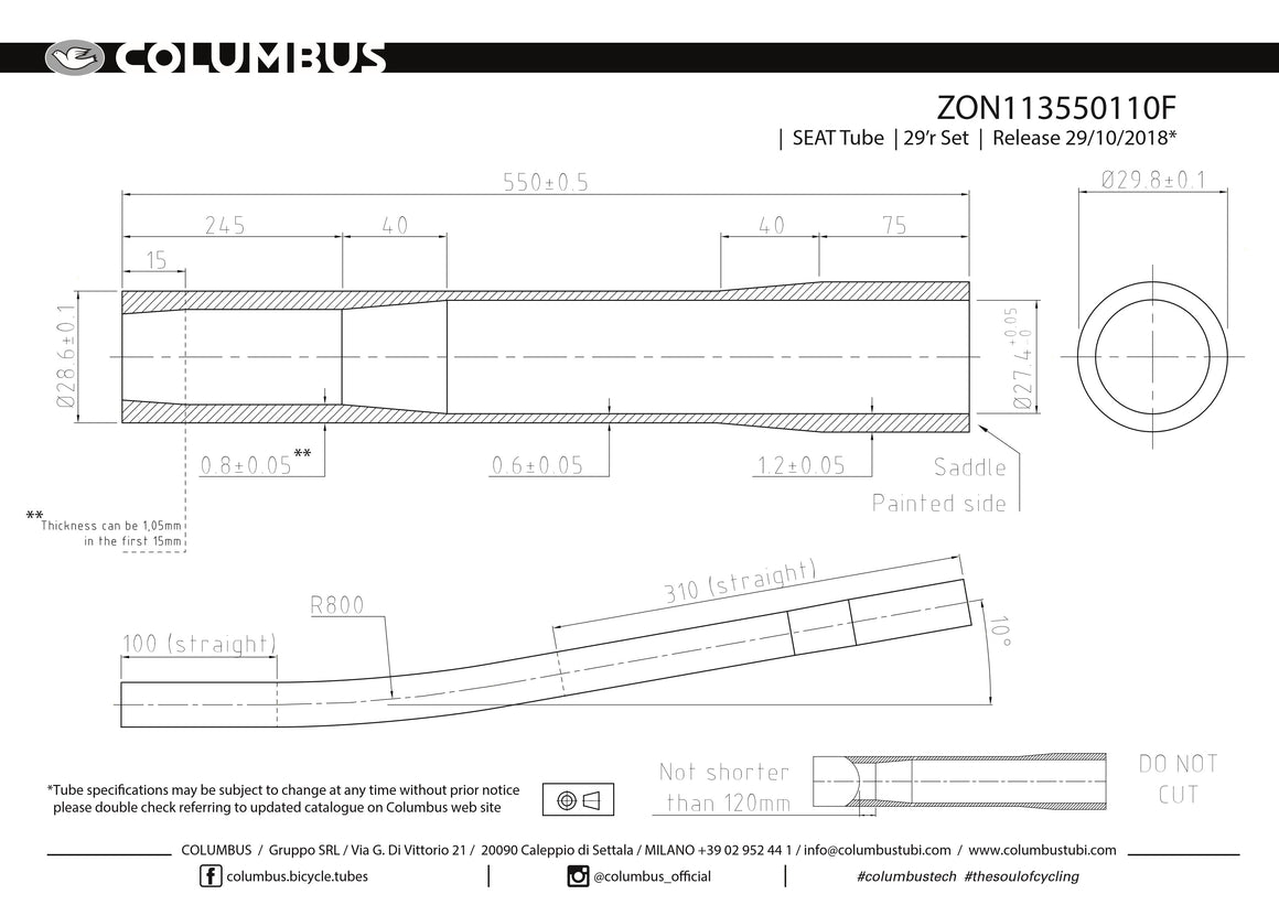 ZON113550110F  Columbus Tubing Zona 29er externally butted seat tube. 28.6 dia. - .8/.6/1.2 wall thickness. Length = 550 with 800mm radius bend. Bend begins 310mm from top of tube. Bend terminates approximately 38mm off of centerline.