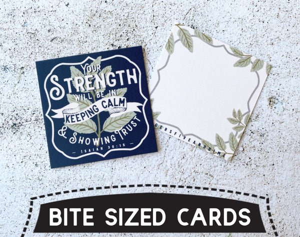 Your Strength Will Be in Keeping Calm and Showing Trust Bite Size Cards