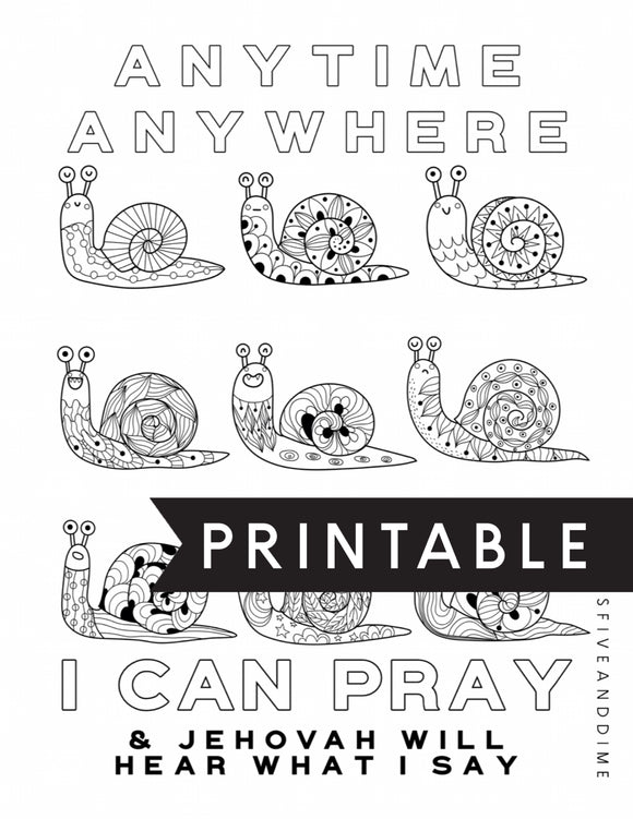 Anytime Anywhere I Can Pray Snail Kids Coloring Page