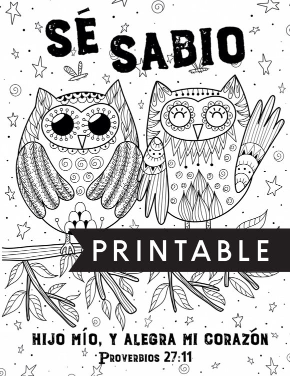 Spanish Be Wise and Make My Heart Rejoice Kids Coloring Page