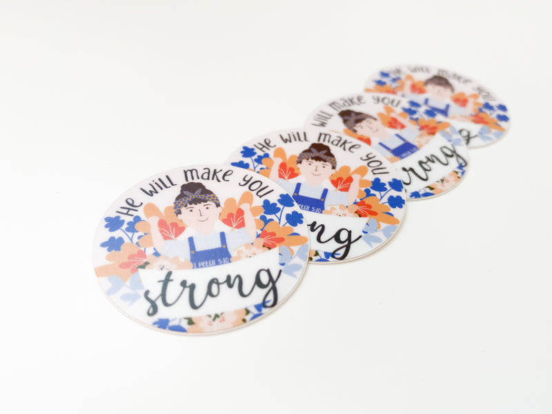 He Will Make You Strong Stickers