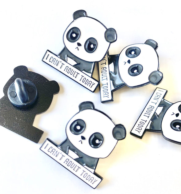 I can't adult today Panda Enamel Pin