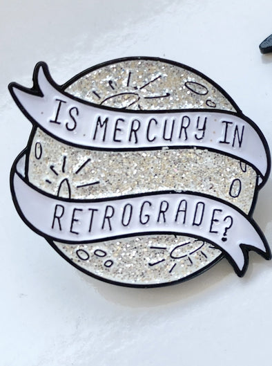 Mercury Retrograde enamel pin