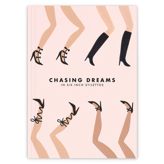 Chasing Dreams in High Heels Journal