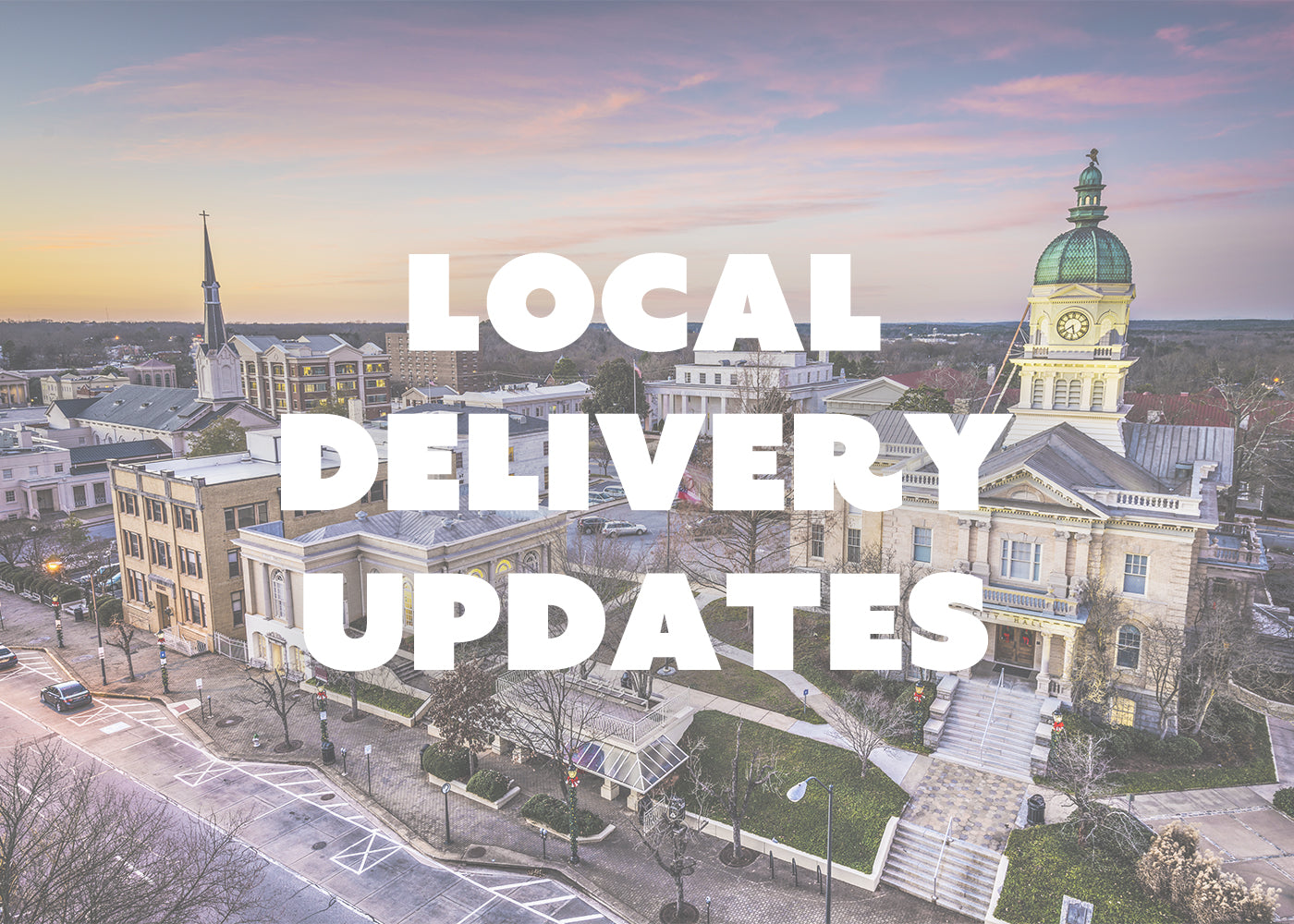 Local Delivery and Updated Shop Hours