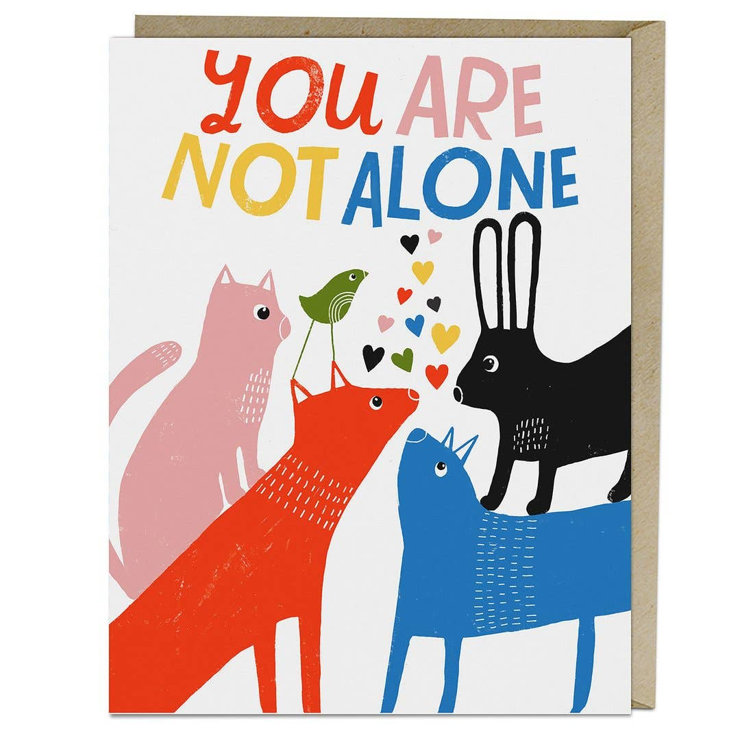 """You Are Not Alone"" Card by Lisa Congdon - by Lisa Congdon - K. A. Artist Shop"