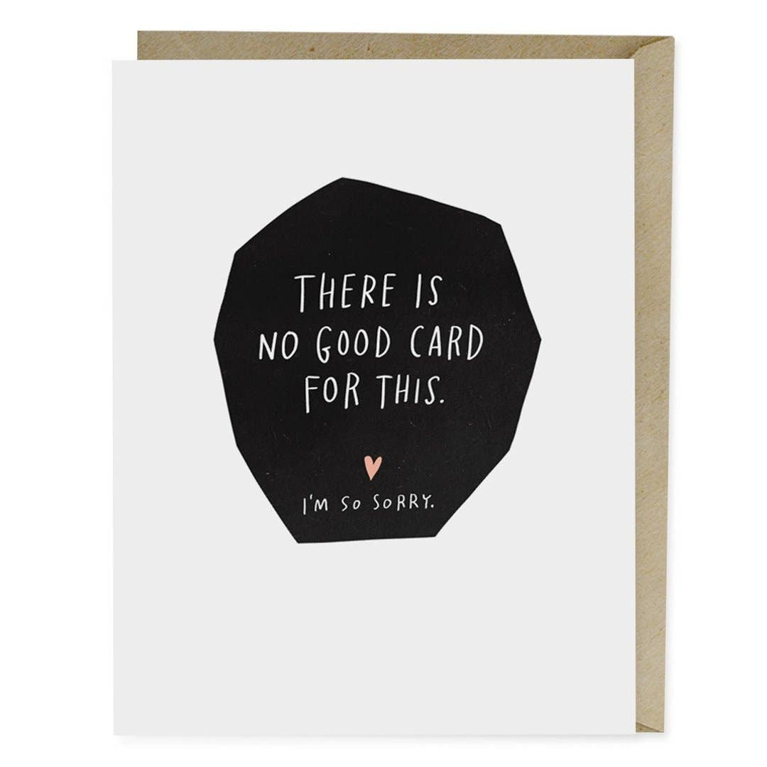 """No Good Card for This"" Empathy Card by Emily McDowell"