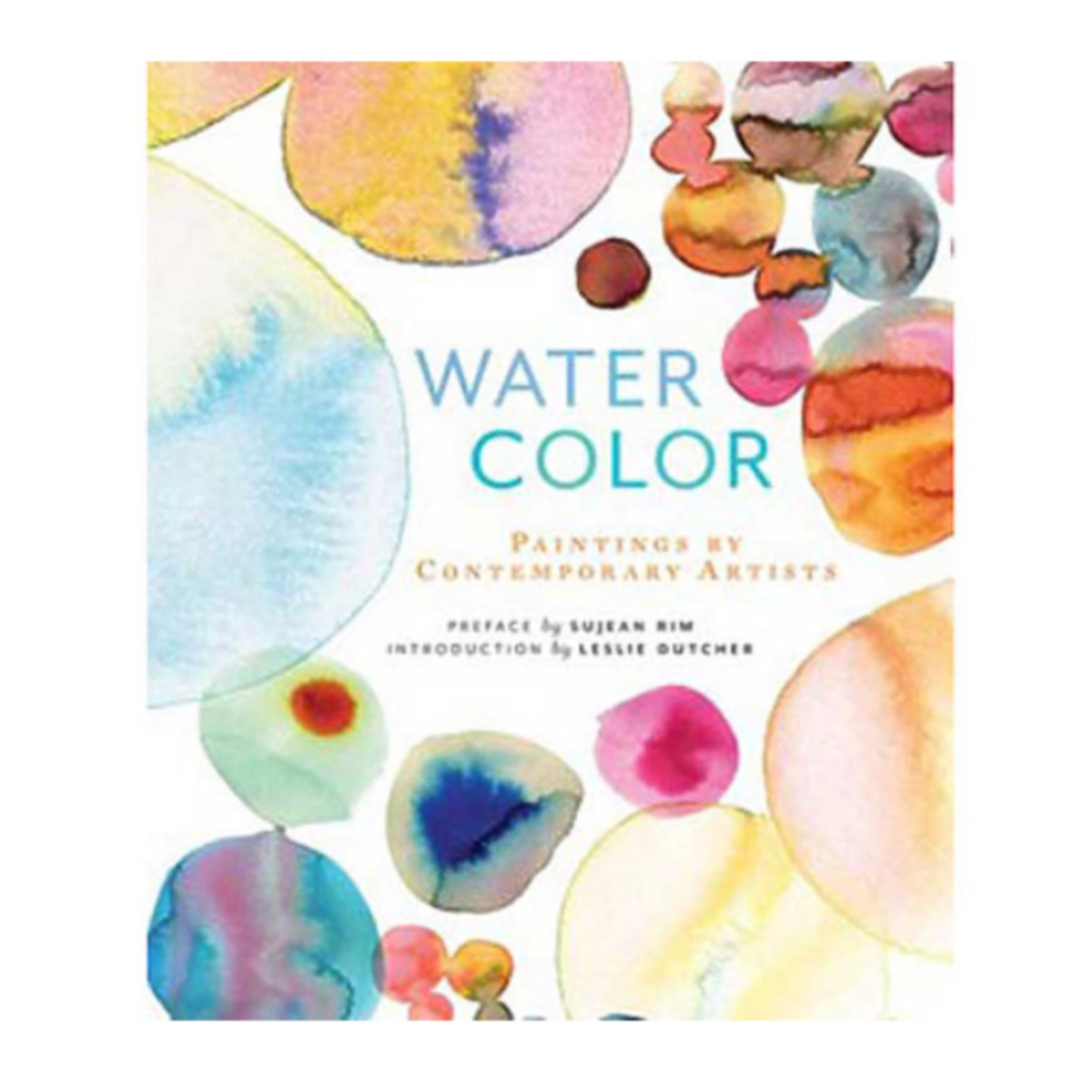 Watercolor: Painting by Contemporary Artists - by Chronicle Books - K. A. Artist Shop