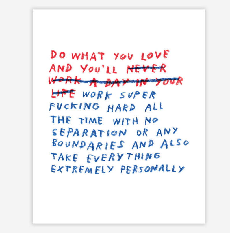 """Do What You Love"" by ADAMJK"