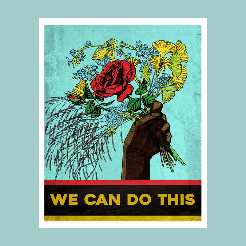 "Athens Banner Project: Archival Print of ""We Can Do This"" by Jess Dunlap"