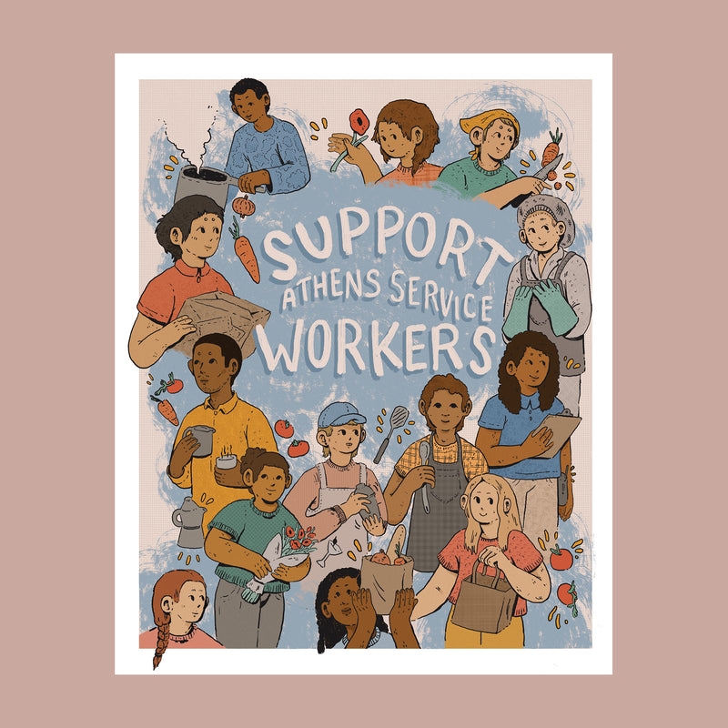 "Athens Banner Project: Archival Print of ""Support Athens Service Workers"" by Klée Schell"