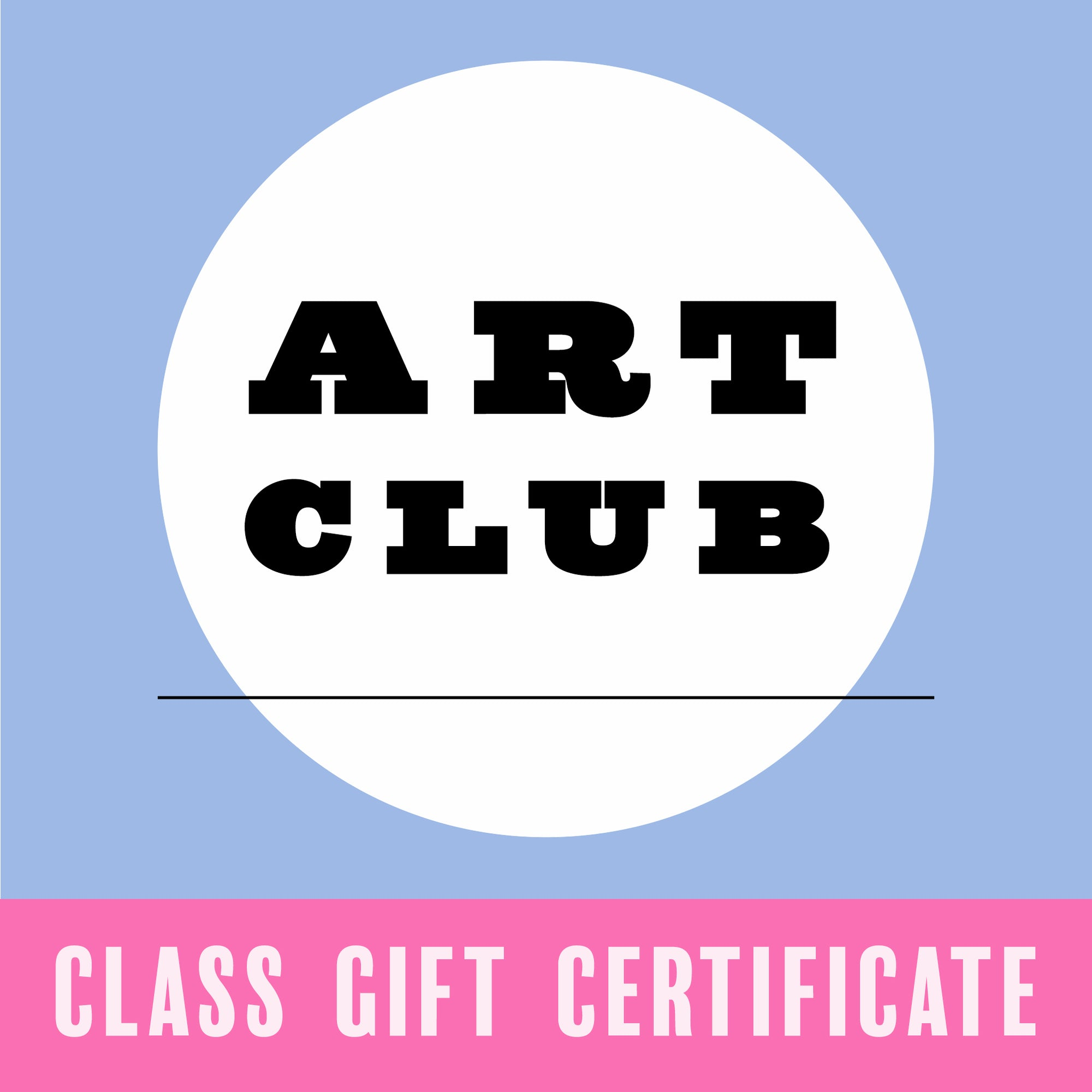 Gift Certificate for Art Club