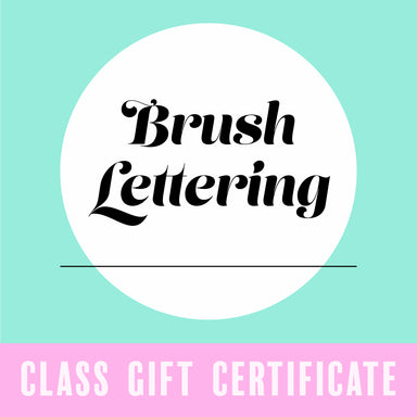 Gift Certificate for Brush Lettering Class - by K. A. Artist Shop Classroom - K. A. Artist Shop