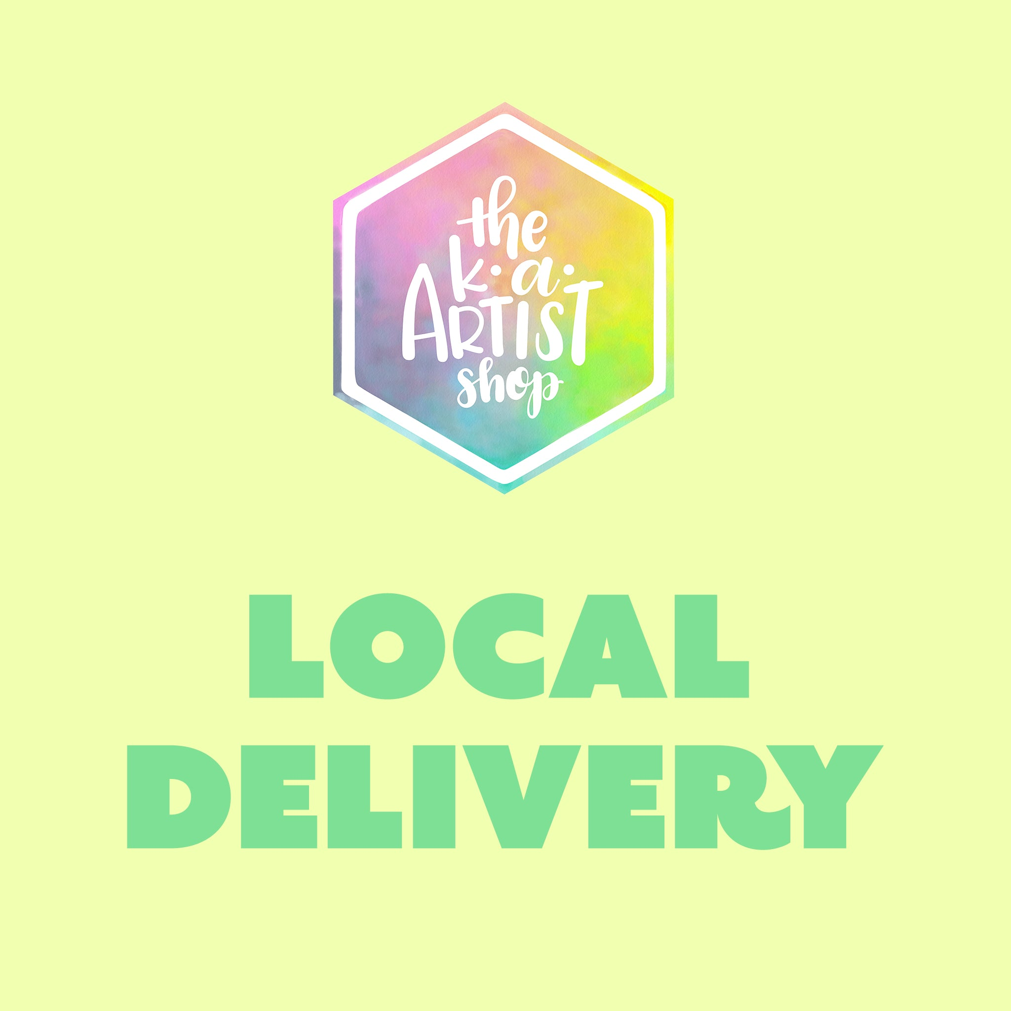Local Delivery (for addresses within 5 miles of shop) - by K. A. Artist Shop - K. A. Artist Shop