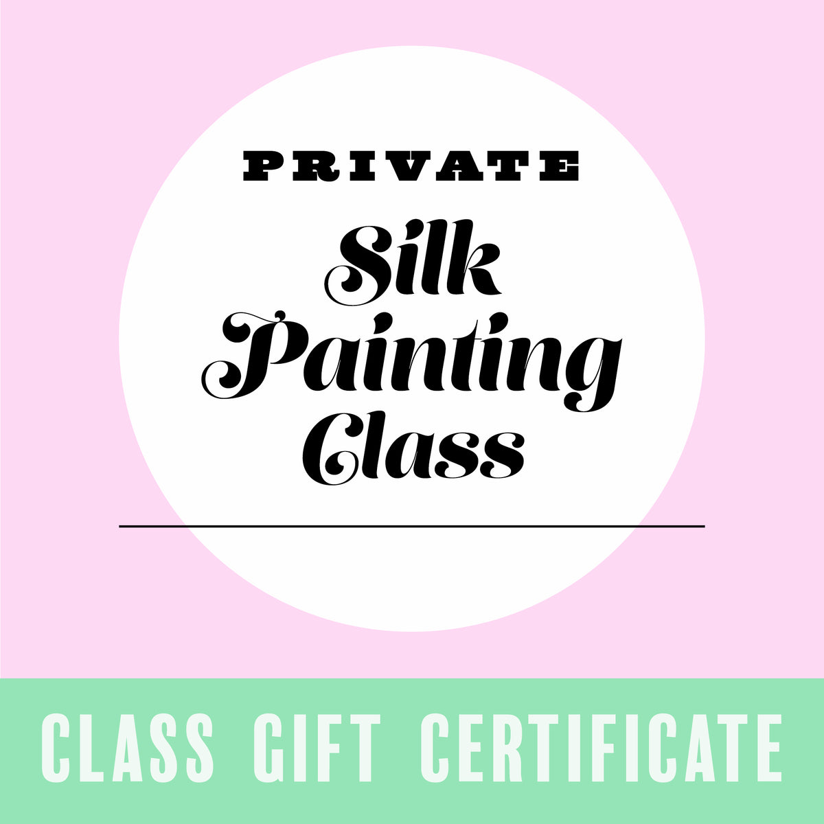 Gift Certificate for a Private Silk Painting Class