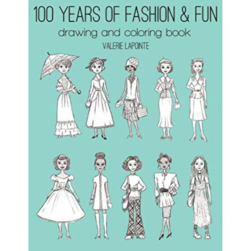 """100 Years of Fashion & Fun"" Coloring Book - by Unknown - K. A. Artist Shop"