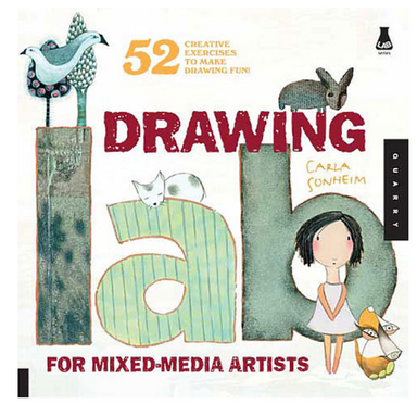 """Drawing Lab for Mixed Media Artists"" Book by Carla Sonheim - by Quarto Publishing - K. A. Artist Shop"