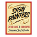 """Sign Painters Book"" by Faythe Levine & Sam Macon - by Chronicle Books - K. A. Artist Shop"