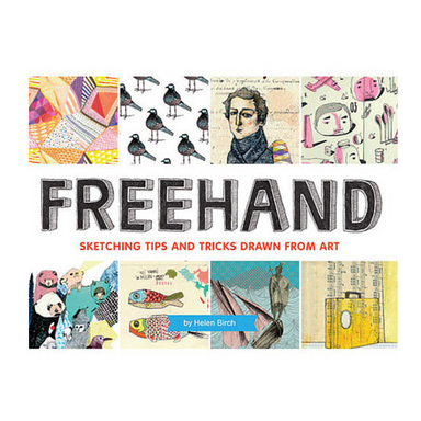 """Freehand"" Book by Helen Birch - by Chronicle Books - K. A. Artist Shop"