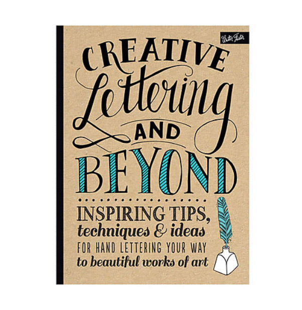 Creative Lettering and Beyond by Walter Foster
