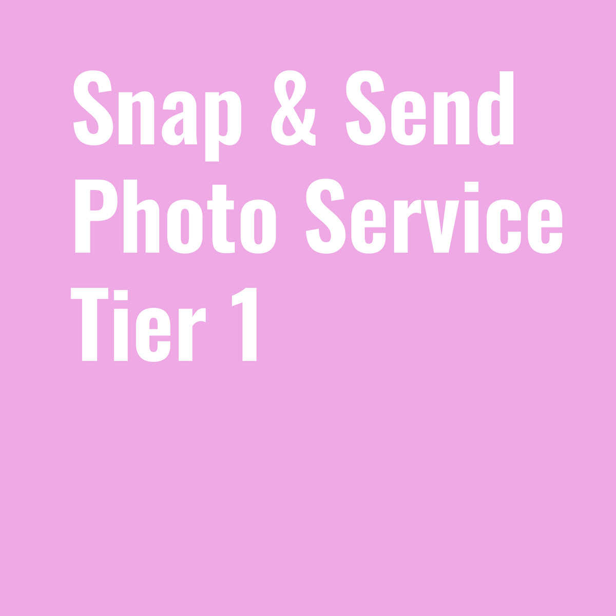 """Snap & Send"" Photo Service - Tier 1"