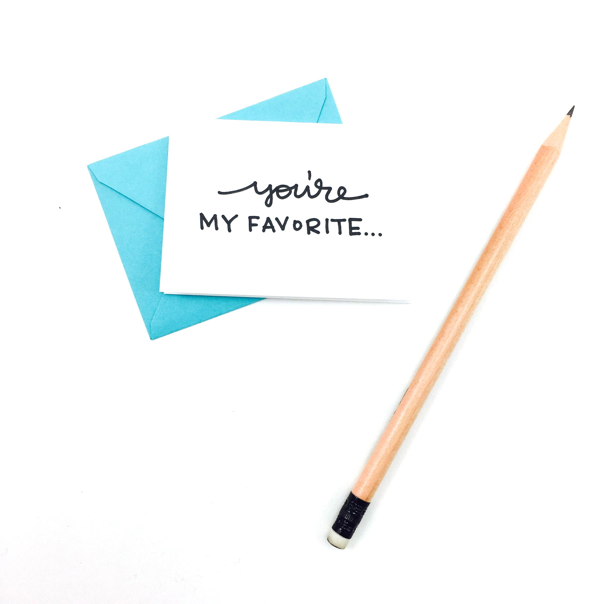 """You're My Favorite"" Mini Hand-Drawn Greeting Card - by K. A. Artist Shop - K. A. Artist Shop"
