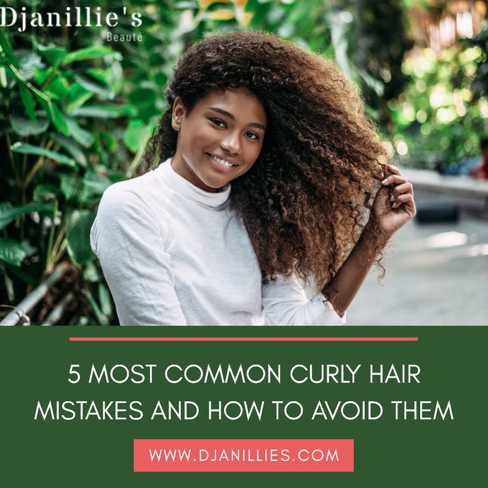 5 MOST COMMON CURLY HAIR MISTAKES AND HOW TO AVOID THEM