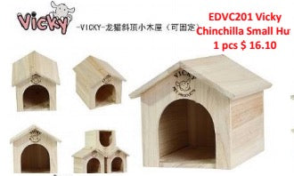 Vicky Chinchilla Small Hut
