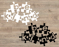 Puzzle Autism Awareness | In A World Where You Can Be Anything, Be Kind svg, dxf, fcm, eps, & png Autism Awareness svg, Instant. 1706s