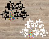 Be Kind svg Autism Awareness | In A World Where You Can Be Anything, , dxf, fcm, eps, & png. Autism SVG, Autism Awareness 1709s