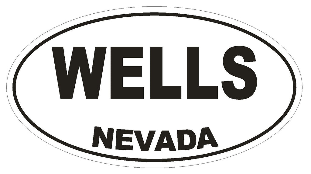 Wells Nevada Oval Bumper Sticker or Helmet Sticker D2906 Euro Oval - Winter Park Products