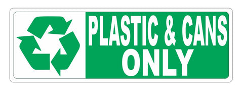 Recycle Plastic & Cans Only Sticker D3759