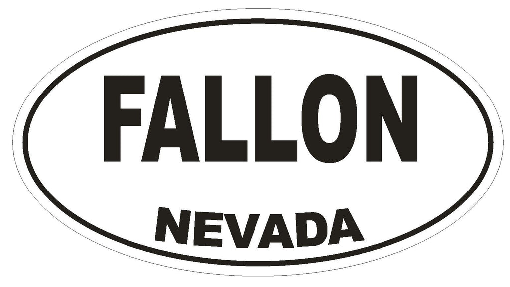 Fallon Nevada Oval Bumper Sticker or Helmet Sticker D2903 Euro Oval - Winter Park Products