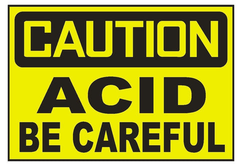 Caution Acid Be Careful Sticker Safety Sticker Sign D693 OSHA - Winter Park Products