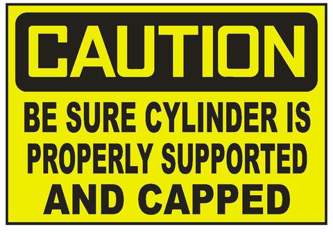 Caution Be Sure Cylinder Is Supported Sticker Safety Sticker Sign D725 OSHA - Winter Park Products