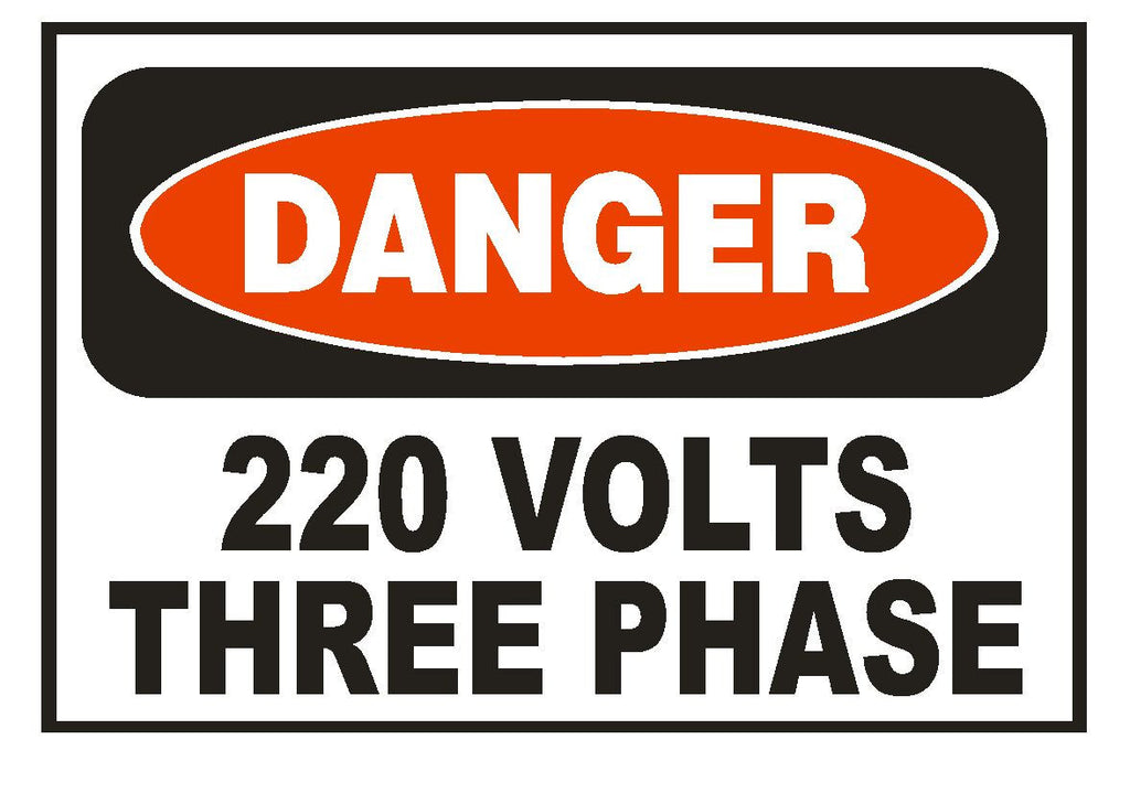 Danger 220 Volts Three Phase Electrical Electrician Sticker Safety Decal  D852