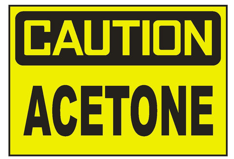 Caution Acetone Sticker Safety Sticker Sign D686 OSHA - Winter Park Products