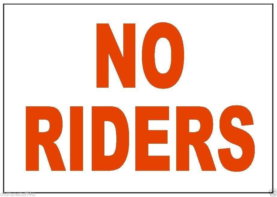 No Riders Sticker Car Truck Motorcycle Safety Business Sign Decal Label D237 - Winter Park Products