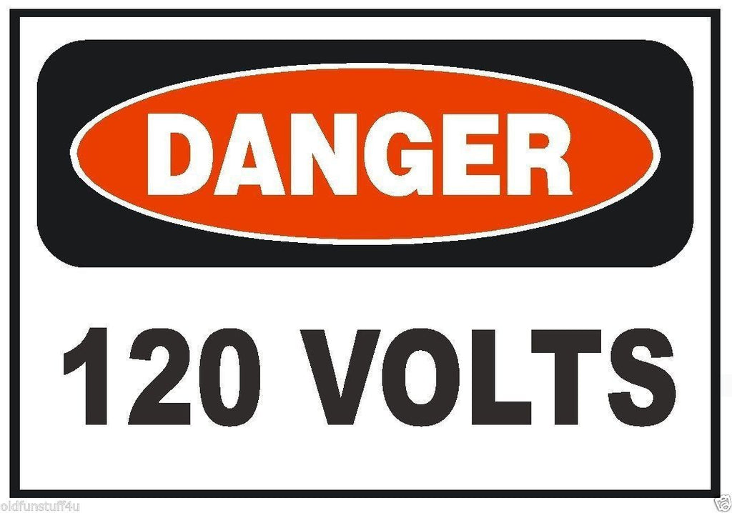 Danger 120 Volt Electrical Electrician OSHA Safety Sign Sticker D215 - Winter Park Products
