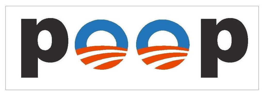 Obama Poop Bumper Sticker or Helmet Sticker D419 Anti Obama Political - Winter Park Products