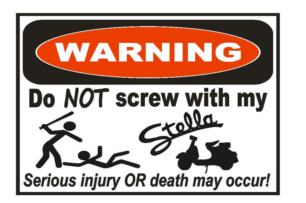 Stella Moped Scooter Funny Warning Sticker Go Bike Toy Sign Decal Label D735 - Winter Park Products