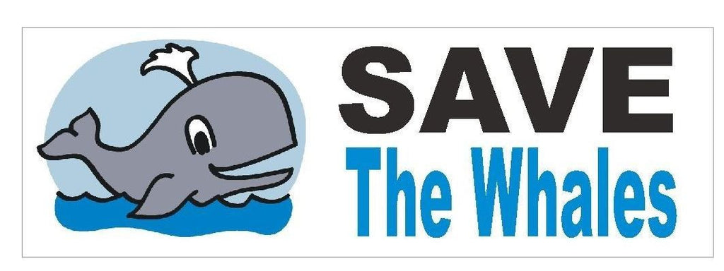 Save The Whales Bumper Sticker or Helmet Sticker D408 Animal Rights - Winter Park Products