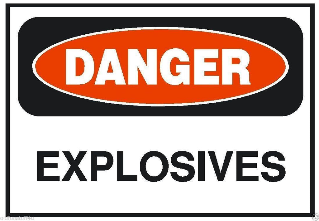 Danger Explosives OSHA Safety Sign Sticker D198 - Winter Park Products