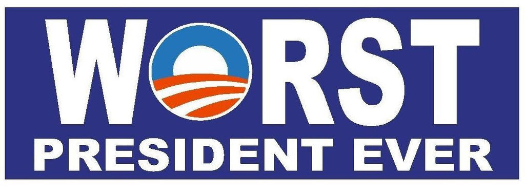 Obama Worst President Ever Bumper Sticker or Helmet Sticker D183 Political - Winter Park Products
